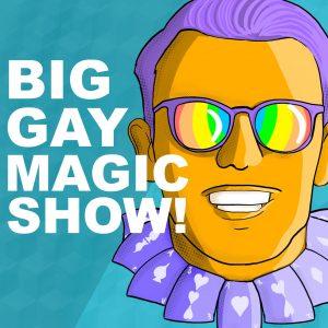 BigGayMagicShow